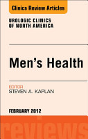 Men s Health  An Issue of Urologic Clinics   E Book PDF
