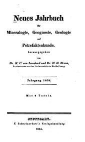 Neues Jahrbuch für Mineralogie, Geognosie, Geologie und Petrefakten-Kunde: Band 1834