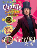 Roald Dahl S Charlie And The Chocolate Factory Book PDF