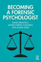 Becoming a Forensic Psychologist PDF