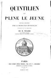 Quintilien et Pline le Jeune: oeuvres completes