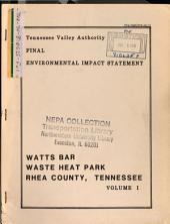 Watts Bar Heat Utilization Demonstration Park: Environmental Impact Statement, Volume 1