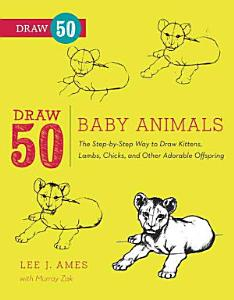 Draw 50 Baby Animals