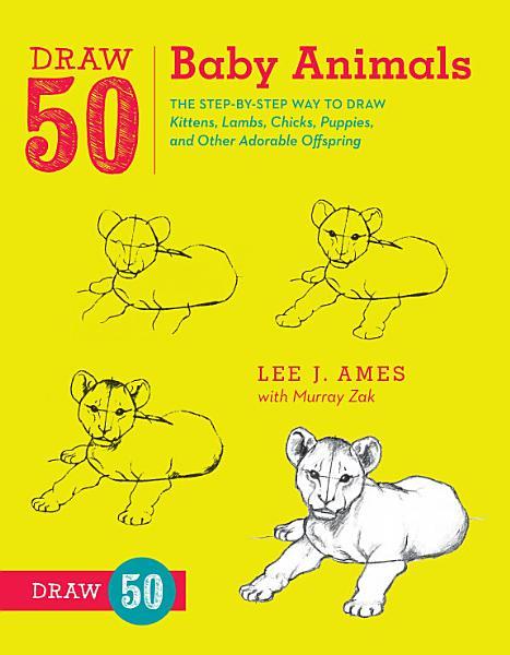 Draw 50 Baby Animals