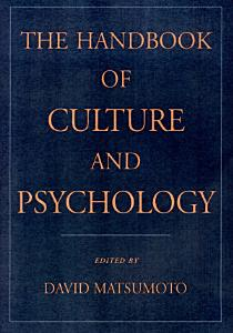 The Handbook of Culture and Psychology Book