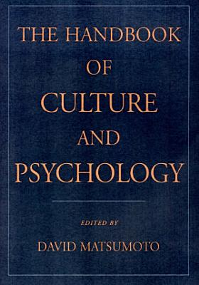 The Handbook of Culture and Psychology