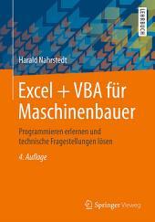 Excel + VBA für Maschinenbauer: Programmieren erlernen und technische Fragestellungen lösen, Ausgabe 4