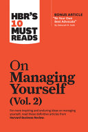 Hbr s 10 Must Reads on Managing Yourself  Vol  2 Book
