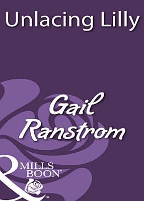 Unlacing Lilly  Mills   Boon Historical  PDF