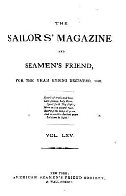 The Sailors  Magazine and Seamen s Friend PDF
