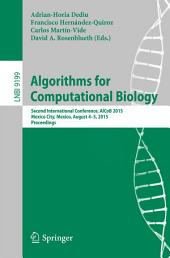 Algorithms for Computational Biology: Second International Conference, AlCoB 2015, Mexico City, Mexico, August 4-5, 2015, Proceedings