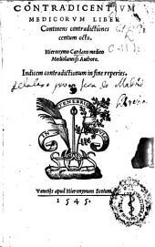 Contradicentium medicorum liber continens contradictiones centum octo