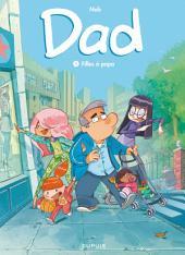 Dad - Tome 1 - Filles à papa
