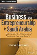Business and Entrepreneurship in Saudi Arabia