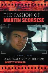 The Passion Of Martin Scorsese Book PDF