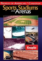 Profiles of American   Canadian Sports Stadiums and Arenas PDF