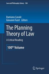 The Planning Theory of Law: A Critical Reading