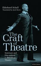 The Craft of Theatre  Seminars and Discussions in Brechtian Theatre PDF