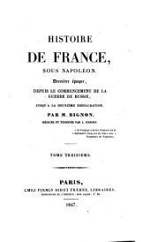 Sous Napoleon, derniere epoque, depuis le commencement de la Guerrre de Russie, jusqu'a la deuxieme restauration: 11-14