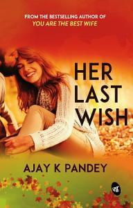Her Last Wish Book