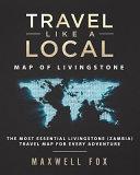 Travel Like a Local - Map of Livingstone