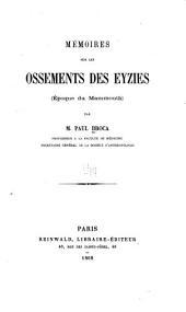 Mémoires sur les ossements des Eyzies (Epoque du Mammouth)