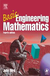 Basic Engineering Mathematics: Edition 4