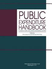 Public Expenditure Handbook: A Guide to Public Policy Issues in Developing Countries