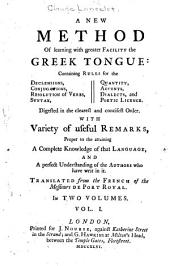 A New Method of Learning with Greater Facility the Greek Tongue ...