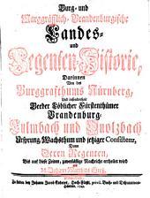 Burg- und marggräfflich-Brandenburgische Landes- und Regenten-Historie