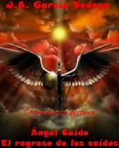 Ángel Caído: El regreso de los caídos: Ángel Caído 2
