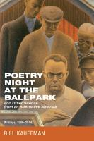 Poetry Night at the Ballpark and Other Scenes from an Alternative America PDF
