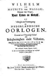 Wilhelm en Maurits van Nassau, princen van Orangien, haer leven en bedrijf
