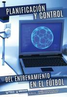Planificaci  n y control del entrenamiento en f  tbol PDF
