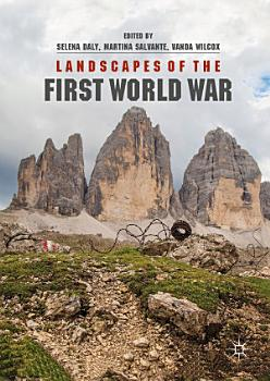 Landscapes of the First World War PDF