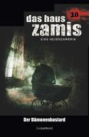 Das Haus Zamis 10   Der D  monenbastard PDF