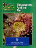 Microorganisms, Fungi, and Plants