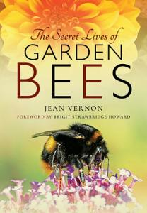 The Secret Lives of Garden Bees PDF