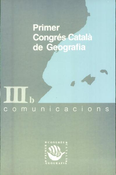 Primer Congres Catala De Geografia Iii B Comunicacions