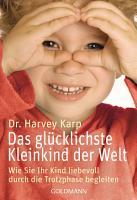 Das gl  cklichste Kleinkind der Welt PDF