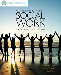 Brooks/Cole Empowerment Series: An Introduction to the Profession of Social Work