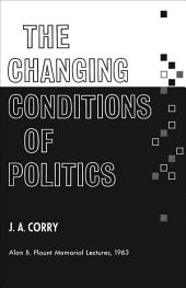 The Changing Conditions of Politics