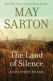 The Land of Silence: And Other Poems