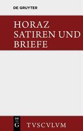 Die Satiren und Briefe des Horaz / Sermones et epistulae: Ausgabe 2