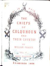 The Chiefs of Colquhoun and Their Country: Volume 2