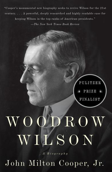 Download Woodrow Wilson Book
