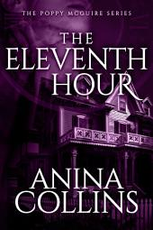 The Eleventh Hour (Poppy McGuire Mysteries #1)