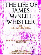 The Life of James McNeill Whistler (Illustrations)
