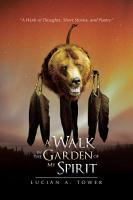 A Walk in the Garden of My Spirit PDF