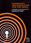 Community Organisations and the Media